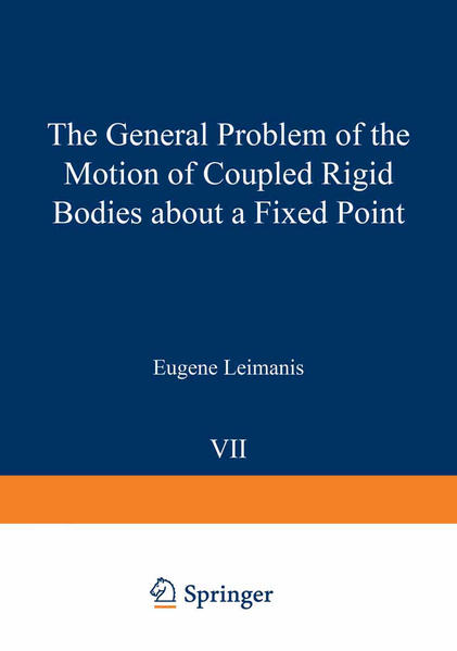 The General Problem of the Motion of Coupled Rigid Bodies about a Fixed Point - Coverbild