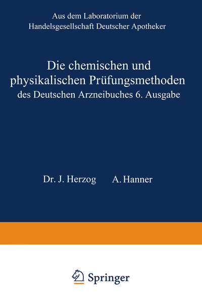 Die chemischen und physikalischen Prüfungsmethoden des Deutschen Arzneibuches 6. Ausgabe - Coverbild