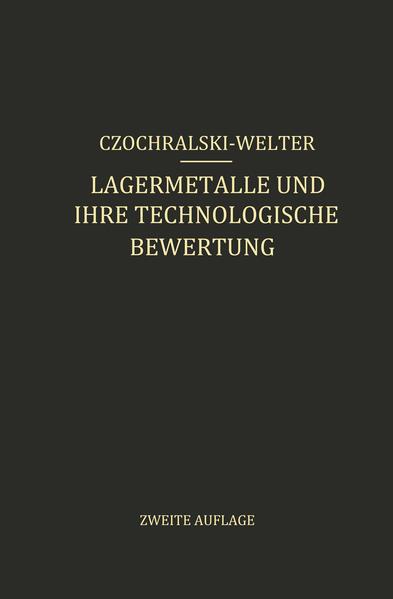 Lagermetalle und Ihre Technologische Bewertung - Coverbild