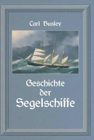 Geschichte der Segelschiffe - Coverbild