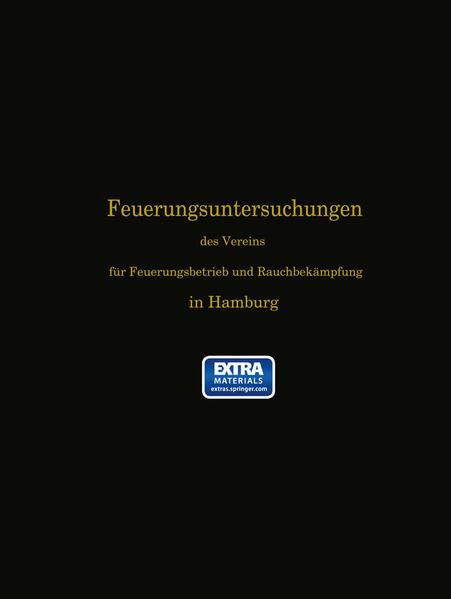 Feuerungsuntersuchungen des Vereins für Feuerungsbetrieb und Rauchbekämpfung in Hamburg - Coverbild