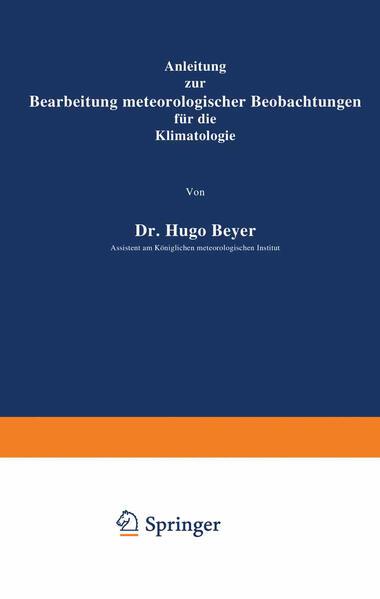 Anleitung zur Bearbeitung meteorologischer Beobachtungen für die Klimatologie - Coverbild