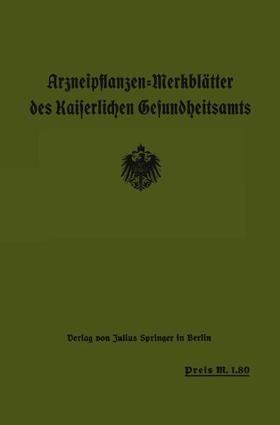 Arzneipflanzen-Merkblätter des Kaiserlichen Gesundheitsamts - Coverbild