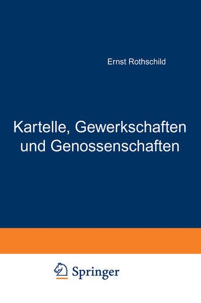 Kartelle, Gewerkschaften und Genossenschaften - Coverbild