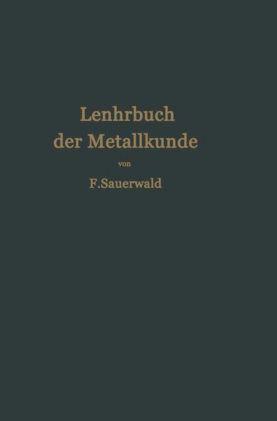Lehrbuch der Metallkunde des Eisens und der Nichteisenmetalle - Coverbild