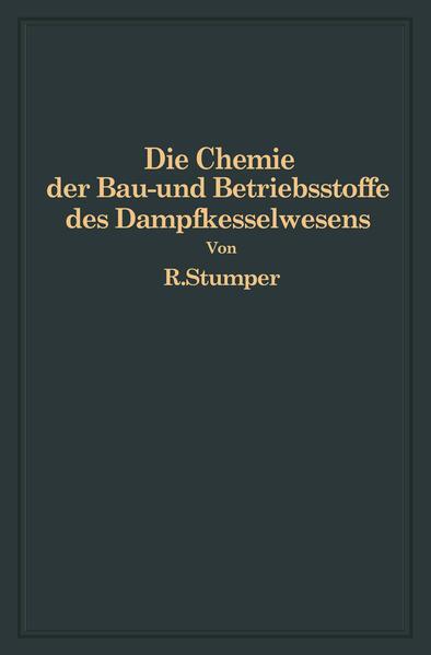 Die Chemie der Bau- und Betriebsstoffe des Dampfkesselwesens - Coverbild