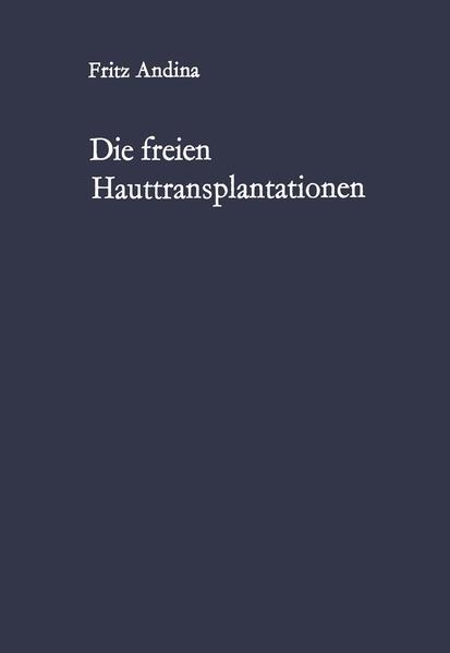 Die freien Hauttransplantationen - Coverbild