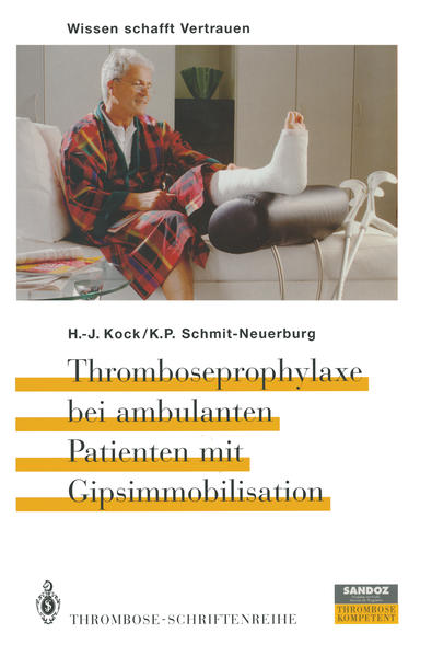 Thromboseprophylaxe bei ambulanten Patienten mit Gipsimmobilisation - Coverbild