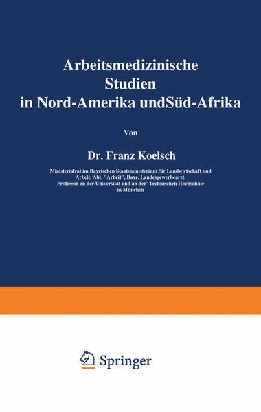 Arbeitsmedizinische Studien in Nord-Amerika und Süd-Afrika - Coverbild