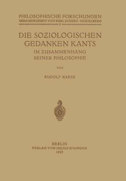 Die Soziologischen Gedanken Kants im Zusammenhang seiner Philosophie - Coverbild