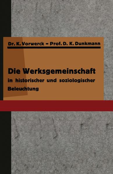 Die Werksgemeinschaft in historischer und soziologischer Beleuchtung - Coverbild