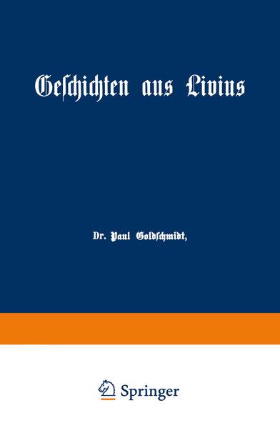 Geschichten aus Livius mit Ergänzungen aus griechischen Schriftstellern - Coverbild