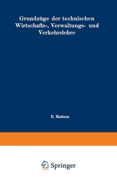 Grundzüge der technischen Wirtschafts-, Verwaltungs- und Verkehrslehre - Coverbild