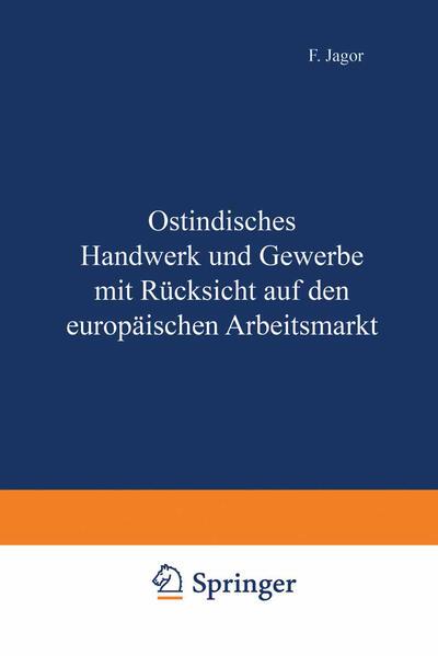 Ostindisches Handwerk und Gewerbe mit Rücksicht auf den europäischen Arbeitsmarkt - Coverbild