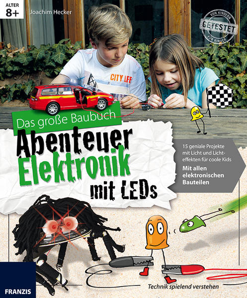 Das große Baubuch Abenteuer Elektronik mit LEDs - Coverbild