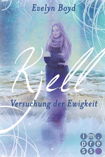 Kostenloser Download Kjell. Versuchung der Ewigkeit PDF