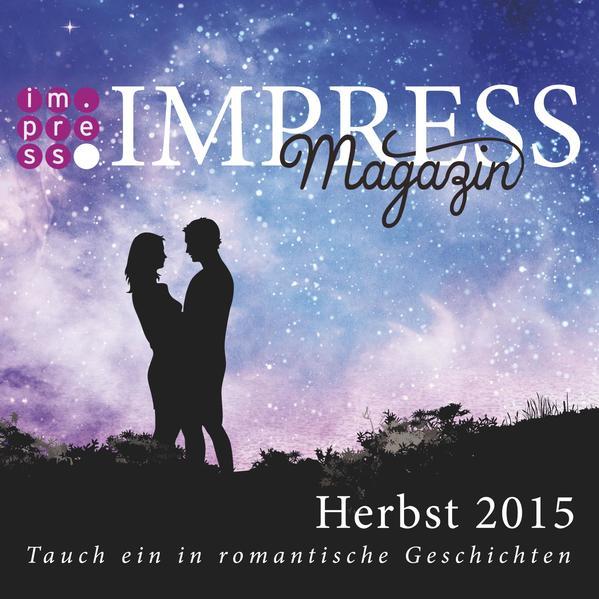 Impress Magazin Herbst 2015 (Oktober-Dezember.): Tauch ein in romantische Geschichten - Coverbild