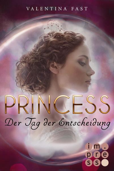 Royal: Princess. Der Tag der Entscheidung (Royal-Spin-off) - Coverbild