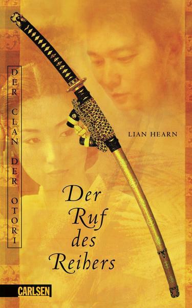 Der Clan der Otori, Band 4: Der Ruf des Reihers - Coverbild