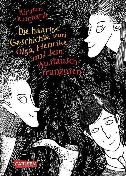 Die haarige Geschichte von Olga, Henrike und dem Austauschfranzosen - Coverbild