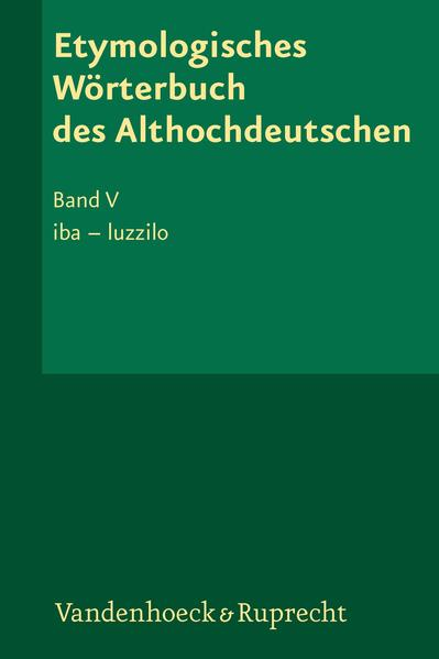 Etymologisches Wörterbuch des Althochdeutschen, Band 5 - Coverbild