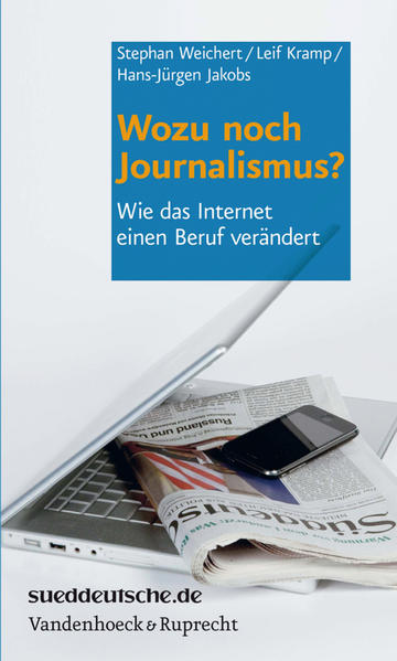Wozu noch Journalismus? - Coverbild