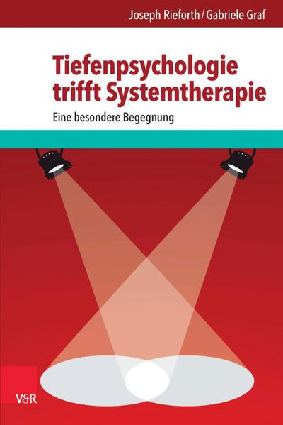 Tiefenpsychologie trifft Systemtherapie - Coverbild