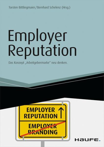 Employer Reputation - Das Konzept