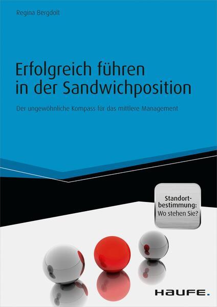 Erfolgreich führen in der Sandwichposition - inkl. Standortbestimmung: Wo stehen Sie? - Coverbild