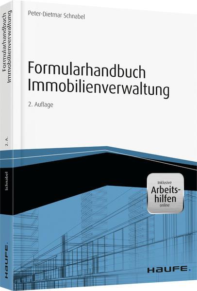 Formularhandbuch Immobilienverwaltung - inkl. Arbeitshilfen online - Coverbild