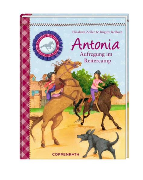 Reiterhof Rosenburg. Antonia - Aufregung im Reitercamp - Coverbild