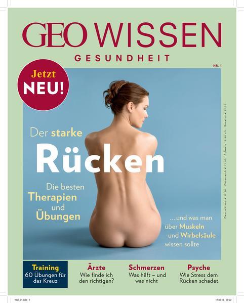 GEO Wissen Gesundheit / 01/2015 - Der starke Rücken - Coverbild