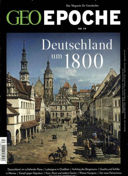 GEO Epoche / 79/2016 - Deutschland um 1800 - Coverbild