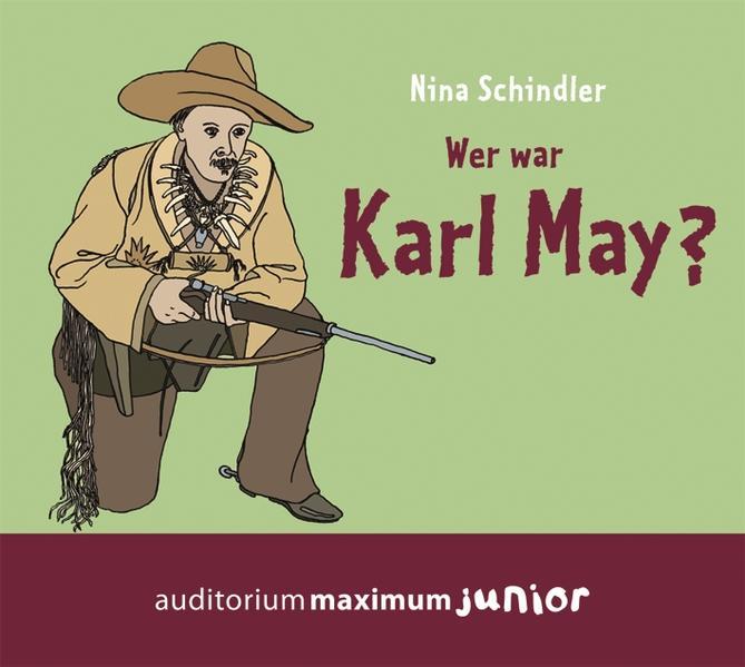 Wer war Karl May? - Coverbild