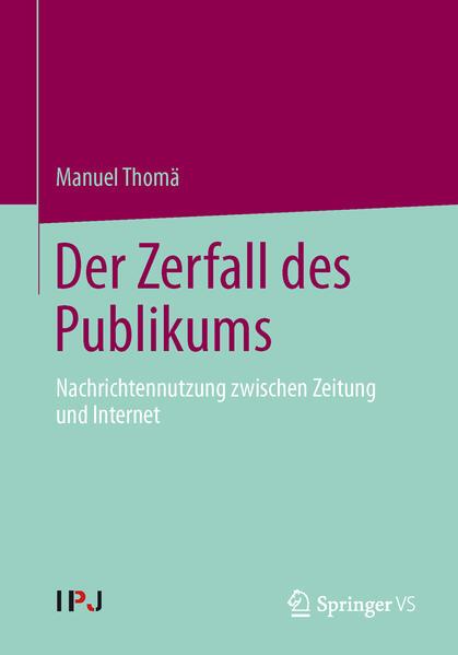 Der Zerfall des Publikums von Manuel Thomä PDF Download
