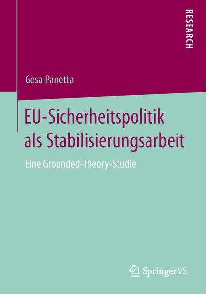 EU-Sicherheitspolitik als Stabilisierungsarbeit - Coverbild