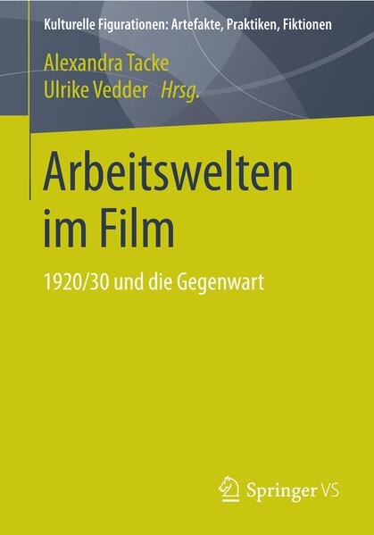 Arbeitswelten im Film - Coverbild