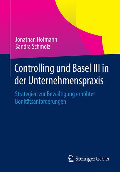 Controlling und Basel III in der Unternehmenspraxis - Coverbild