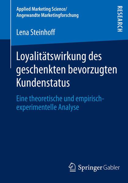 Loyalitätswirkung des geschenkten bevorzugten Kundenstatus - Coverbild