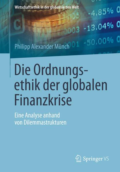 Die Ordnungsethik der globalen Finanzkrise IBOOKS Jetzt Herunterladen