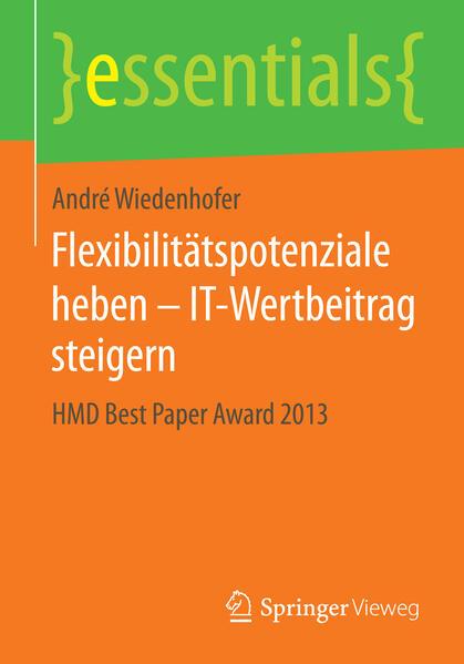 Flexibilitätspotenziale heben – IT-Wertbeitrag steigern - Coverbild