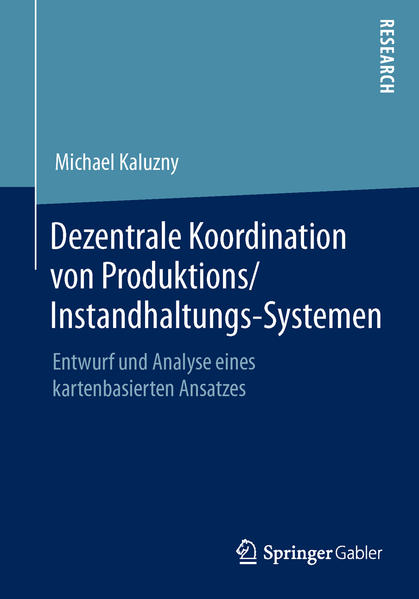 Dezentrale Koordination von Produktions/Instandhaltungs-Systemen - Coverbild