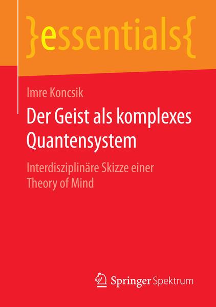 Der Geist als komplexes Quantensystem - Coverbild