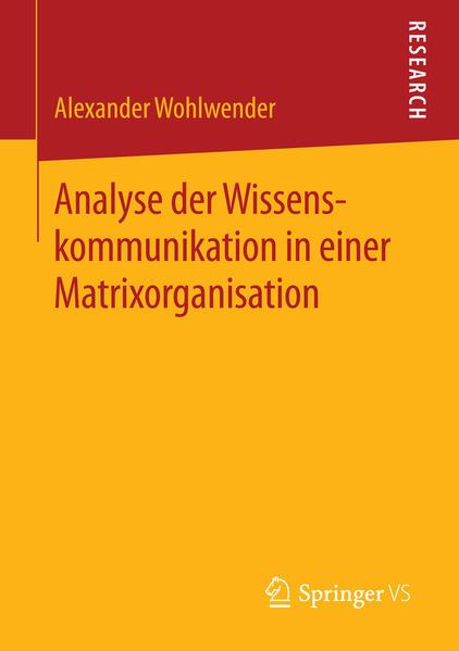 Analyse der Wissenskommunikation in einer Matrixorganisation - Coverbild