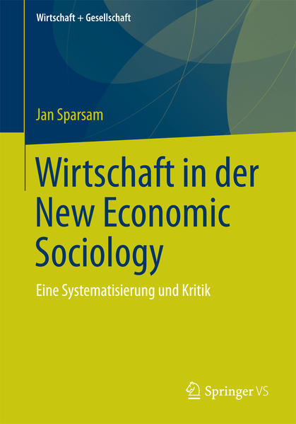 Wirtschaft in der New Economic Sociology - Coverbild
