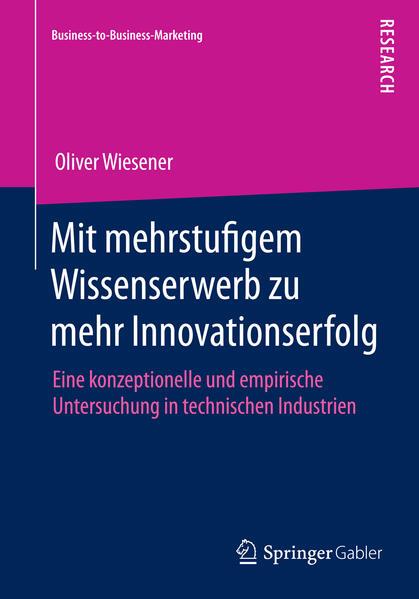 Mit mehrstufigem Wissenserwerb zu mehr Innovationserfolg - Coverbild