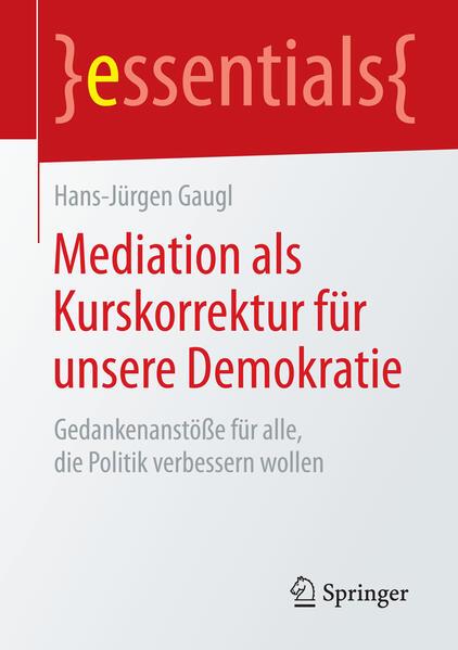Mediation als Kurskorrektur für unsere Demokratie - Coverbild