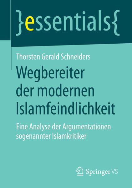 Wegbereiter der modernen Islamfeindlichkeit - Coverbild