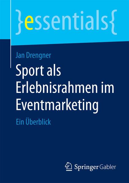 Sport als Erlebnisrahmen im Eventmarketing - Coverbild