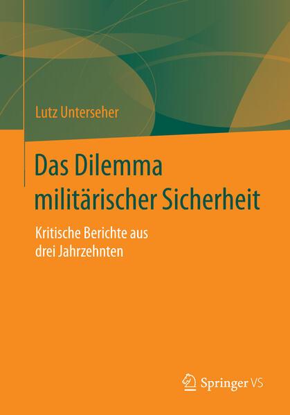Das Dilemma militärischer Sicherheit - Coverbild